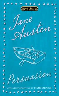 Persuasion (Signet Classics) by Austen, Jane