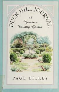 image of Duck Hill Journal:  A Year in a Country Garden