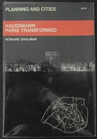 HAUSSMANN: Paris Transformed
