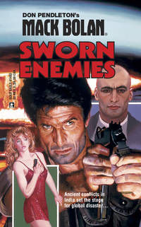 Sworn Enemies (Mack Bolan) by  Ron  Don (creator); Renauld - Paperback - First Paperback Printing - 2002 - from Second Chance Books & Comics (SKU: 128425)