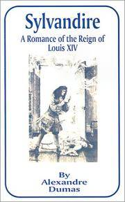 image of Sylvandire: A Romance of the Reign of Louis XIV