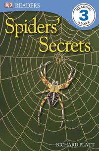 DK Readers L3: Spiders' Secrets by  Richard Platt - Paperback - 2010-05-17 - from TangledWebMysteries (SKU: 78411)