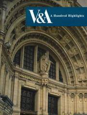 V & A: Hundred Highlights by Ann Jackson