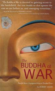 The Buddha at War: Peaceful Heart, Courageous Action in Troubled Times