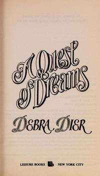 A Quest of Dreams by  Debra Dier - Paperback - Nap - 1994 - from Acme Books (SKU: 002981)
