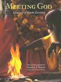 MEETING GOD :  Elements of Hindu Devotion