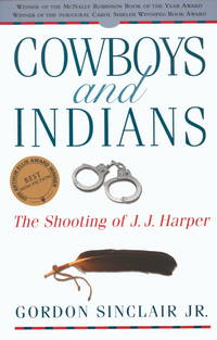 Cowboys and Indians: The Shooting of J.J. Harper
