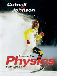 Physics by John D. Cutnell; Kenneth W. Johnson - Hardcover - 2003-06-26 - from BooksEntirely and Biblio.com
