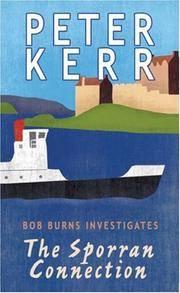 The Sporran Connection: Bob Burns Investigates (Bob Burns Series)