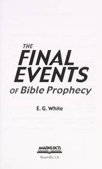 The Final Events of Bible Prophecy