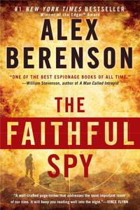 The Faithful Spy (A John Wells Novel) Berenson, Alex