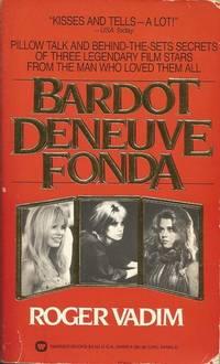 Bardot, Deneuve, Fonda