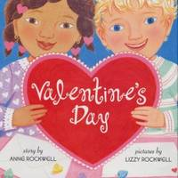Valentine's Day Rockwell, Anne F. and Rockwell, Lizzy