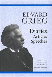 Edvard Grieg: Diaries, Articles, Speeches