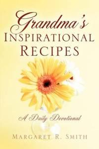 """Grandma's """"Inspirational"""" Recipes"""