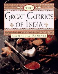 The Great Curries of India by  Camellia Panjabi - Hardcover - from Lyric Vibes and Biblio.com