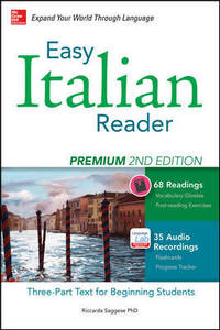Easy Italian Reader, Premium 2nd Edition  A Three-Part Text for Beginning  Students