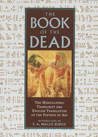 The Book of the Dead by E.a. Wallis Budge - from Better World Books  and Biblio.com