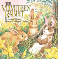 image of The Velveteen Rabbit: Or How Toys Become Real (All Aboard Books)