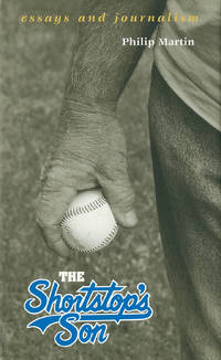 SHORTSTOP'S SON: ESSAYS AND JOURNALISM