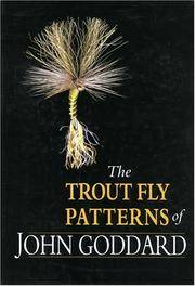 The Trout-Fly Patterns of John Goddard