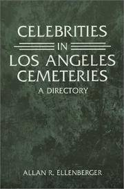 Celebrities in Los Angeles Cemeteries: A Directory by Allan R. Ellenberger - Paperback - 2001-05-01 - from Ergodebooks and Biblio.com