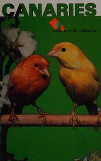 Canaries by  Paul R Paradise - First Edition - 1979 - from Second Hand Prose, Inc. (SKU: 1348)