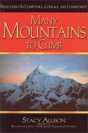 Many Mountains to Climb by  Stacy Allison - Paperback - Second Edition - 1999 - from Voyageur Book Shop (SKU: 009029)