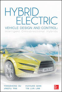 Hybrid Electric Vehicle Design and Control: Intelligent Omnidirectional Hybrids