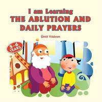 I AM LEARNING THE ABLUTION AND DAILY PR
