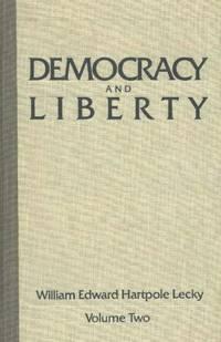 Democracy and Liberty **2 Volumes**