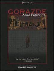 Gorazde Zona Protegida/ Safe Area Gorazde: La Guerra En Bosnia Oriental 1992-1995/ the War in Eastern Bosnia 1992-1995 (Spanish Edition) by  Joe Sacco - Hardcover - from ABC Books (SKU: SKU1391473)