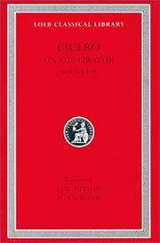 Cicero: On the Orator, Books I-II (Loeb Classical Library No. 348) (English and Latin Edition) by Cicero - Hardcover - from Bonita (SKU: 0674993837.X)