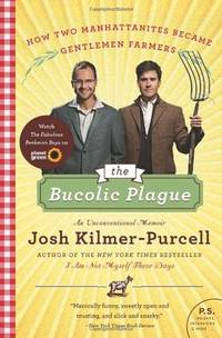 The Bucolic Plague an Unvonventional Memoi