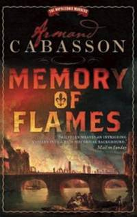 Memory of Flames (The Napoleonic Murders)