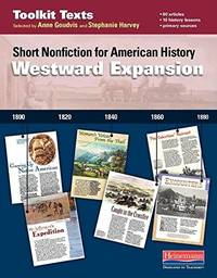 Westward Expansion: Short Nonfiction for American History (Toolkit Texts)
