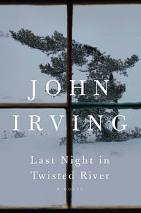 Last Night in Twisted River: A Novel by  John Irving - Hardcover - 2009-10-27 - from LegenGary Books (SKU: 050428)