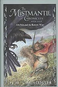Mistmantle Chronicles Book Four, The