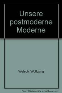 image of Unsere postmoderne Moderne