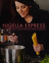 NIGELLA EXPRESS, Good Food Fast