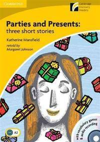 image of Parties and Presents with CD-ROM/Audio CD: Three Short Stories Level 2 Elementary/Lower-Intermediate (Cambridge Discovery Readers)