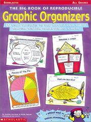 The Big Book of Reproducible Graphic Organizers: 50 Great Templates to Help Kids Get More Out of...
