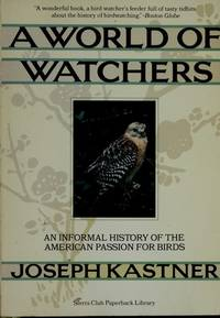 SC-WORLD OF WATCHERS (Sierra Club paperback library)