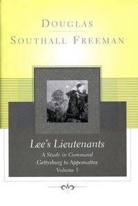 Lee's Lieutenants: A Study in Command, Vol. 2 - Cedar Mountain to Chancellorsville by Douglas Southall Freeman - Hardcover - 1997-02-09 - from Books Express and Biblio.com