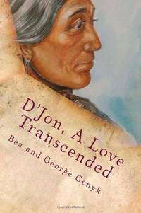 D'Jon : A Love Transcended (a Ture story)