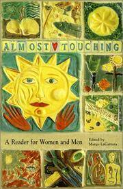 Almost Touching: a Reader for Women and Me