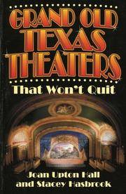 Grand Old Texas Theaters That Won't Quit