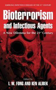 BIOTERRORISM AND INFECTIOUS AGENTS : A NEW DILEMMA FOR THE 21ST CENTURY