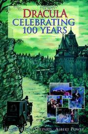 Dracula: Celebrating 100 Years: A Centenary Tribute to Bram Stoker's Novel by Shepard, Leslie and Power, Albert (Editors) - 1997