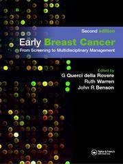 EARLY BREAST CANCER FROM SCREENING TO MULTIDISCIPLINARY MANAGEMENT 2ED
